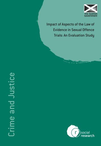 Impact of Aspects of the Law of Evidence in Sexual Offence Trials ...