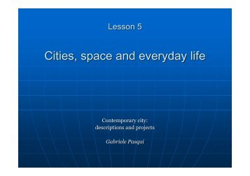 Cities, space and everyday life