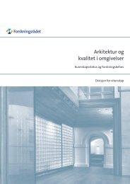 Arkitektur og kvalitet i omgivelser - Arkitektur- og designhøgskolen i ...