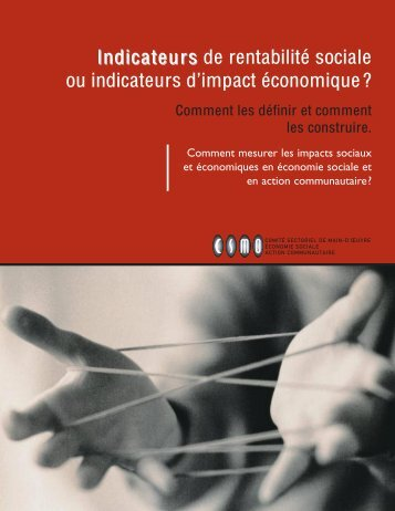 Indicateurs de Rentabilité sociale ou indicateurs d'impact ... - CDC