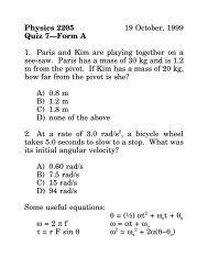 Physics 2205 19 October, 1999 Quiz 7—Form A 1. Paris and Kim ...