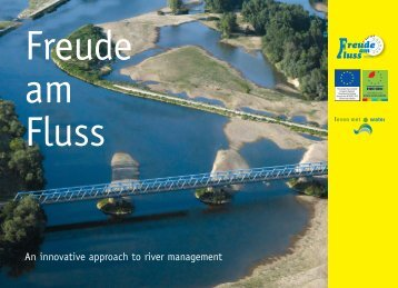 Freude am Fluss; An innovative approach to river ... - Leven met Water