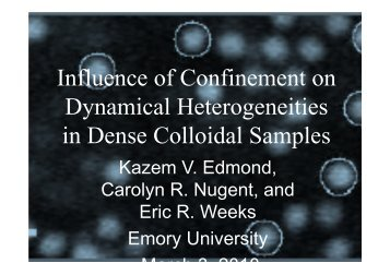 Veronica Burnett, Influence of Confinement on Dynamical ...