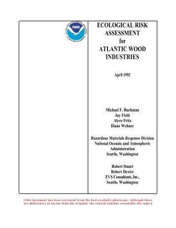 Ecological Risk Assessment for Atlantic Wood Industries, April 1992