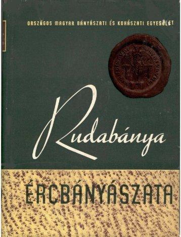 Rudabánya ércbányászata. 1957 - Országos Széchényi Könyvtár