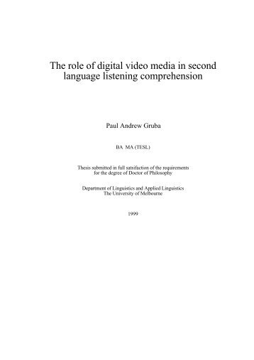 The role of digital video media in second language listening ...