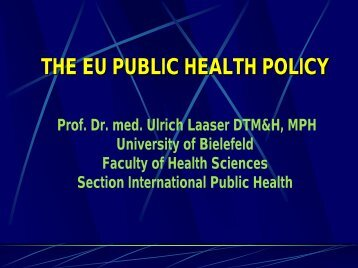 THE EU PUBLIC HEALTH POLICY