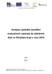 Analýza výsledků zavádění evaluačních nástrojů do ... - Zlínský kraj