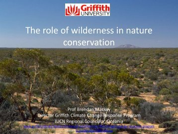 The role of wilderness in nature conservation - The Colong ...
