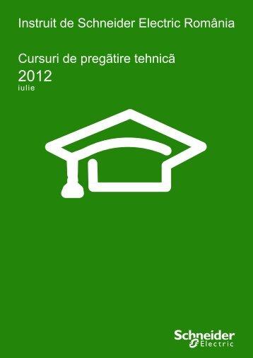 Catalog 2012/1 prezentare cursuri de pregatire ... - Schneider Electric