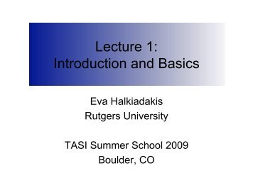 Lecture 1: Introduction and Basics - Physics Learning Laboratories