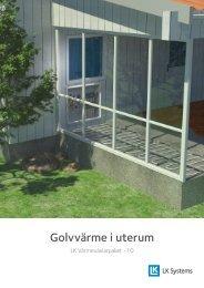 Golvvärme i uterum - LK Systems AB