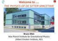 Welcome to .... THE PHYSICS OF DE SITTER SPACETIME