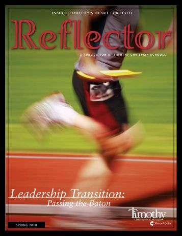 Leadership Transition: - Timothy Christian Schools
