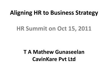 Aligning HR to Business Strategy HR Summit on Oct 15, 2011
