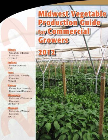 Midwest Vegetable Production Guide for Commercial Growers 2012
