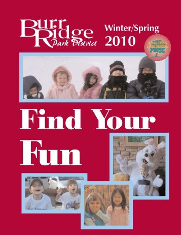 Find Your Fun - the Burr Ridge Park District