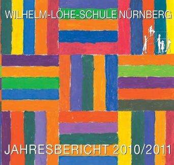 Jahresbericht 2011 - Wilhelm-Löhe-Schule