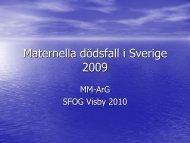 Maternella dödsfall i Sverige 2008 - SFOG