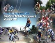 Long-Term Athlete Development Winning BMX - Cycling Canada