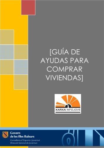 guía de ayudas para comprar viviendas - Infojove - Govern de les ...