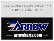 arrow rewards program 2012 terms & conditions - Arrow Karts