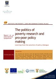 The politics of poverty research and pro-poor policy making - PLAAS