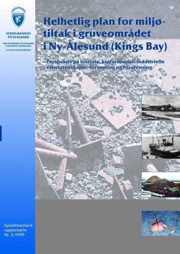 Miljøtiltak gruvene Ny-Ålesund - Sysselmannen