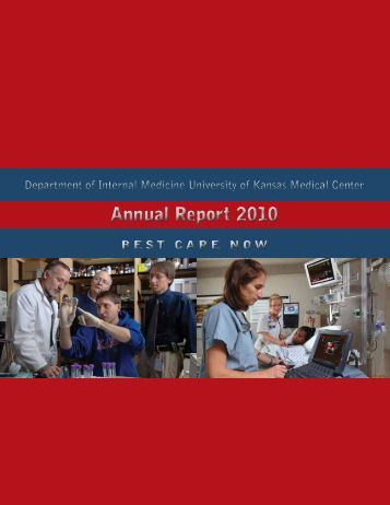 Annual Report 2010 Annual Report 2010 - University of Kansas ...