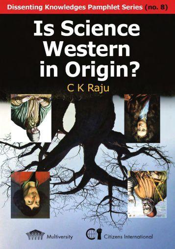 Is Science Western in Origin Preview - CK Raju