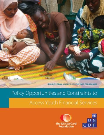 Policy Opportunities and Constraints to Access Youth ... - UNCDF