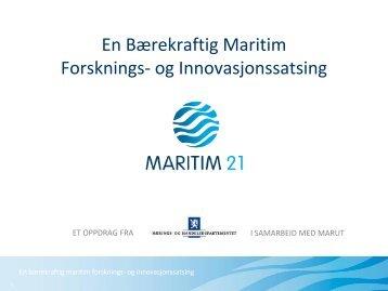 Presentasjonen som ble vist i Tromsø - Maritim21