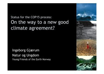 On the way to a new good climate agreement? : Ingeborg ... - Zero