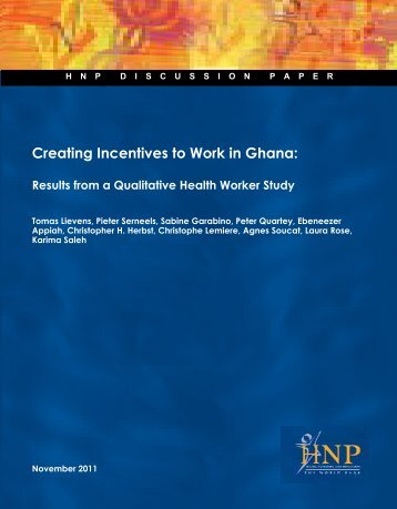 Creating Incentives to Work in Ghana: - World Bank Internet Error ...