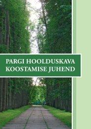 PARgi HOOLDUSKAVA KOOSTAMiSE JUHEND - Keskkonnaamet