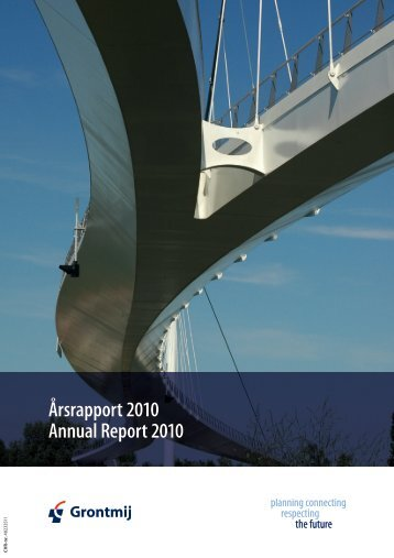 Årsrapport 2010 Annual Report 2010 - Grontmij