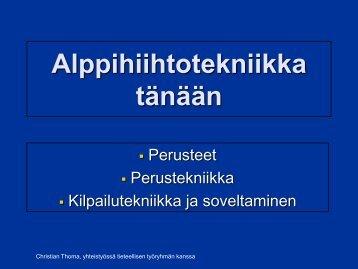 Alppihiihdon nykytekniikka Christian Thoma 4/2011