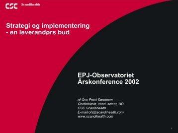 Ove Frost Sørensen, CSC Scandihealth - EPJ-Observatoriet