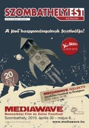 Szombathely, 2010. április 30 – május 8. - Mediawave