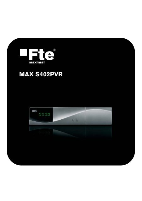 MAX S402PVR_PO_v1.2.indd - Receptores digitales - FTE Maximal