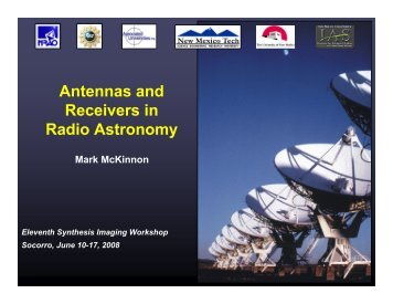 Antennas and Receivers in Radio Astronomy - NRAO