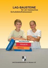 20 Jahre LAG. Bausteine für ein hessisches Schulbibliothekswesen
