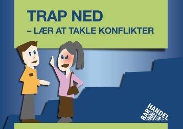 – lær aT Takle konflikTer - Trapned.dk