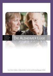 Die Alzheimer Lüge - bei René Gräber