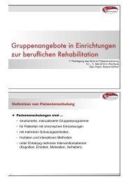 Gruppenangebote in Einrichtungen zur beruflichen Rehabilitation