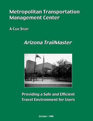 Metropolitan Transportation Management Center, A Case - U.S. ...