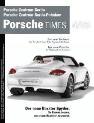 Der neue Boxster Spyder. Porsche Zentrum Berlin Porsche Zentrum ...