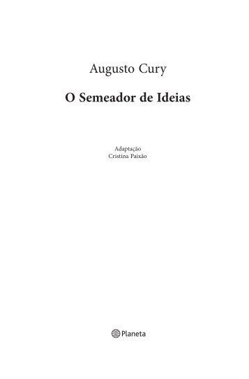 Augusto Cury O Semeador de Ideias - Recursos.portoeditora.pt