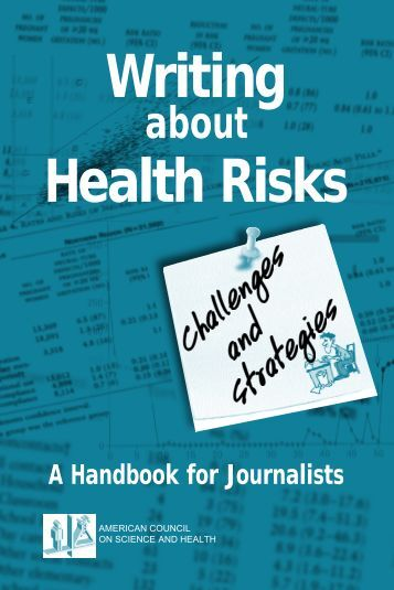 Wr i t i n g Health Risks - American Council on Science and Health