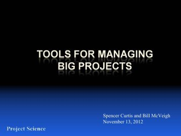Tools for Managing Big Projects